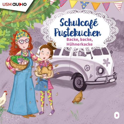 Teil 2: Backe Backe Hühnerkacke by Schulcafé Pustekuchen