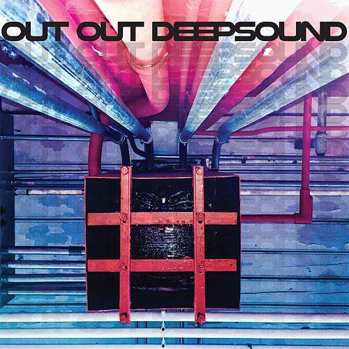 Deepsound de Out Out