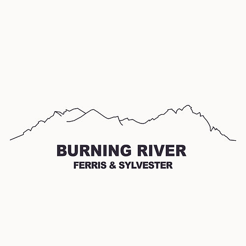 Burning River by Ferris & Sylvester