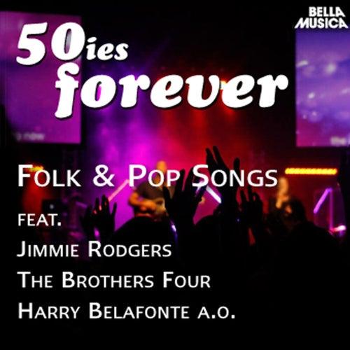 50ies Forever - Folk & Pop Songs de Various Artists