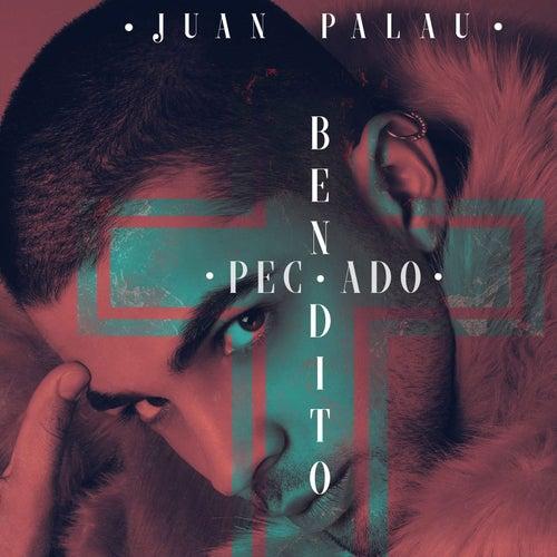 Bendito Pecado de Juan Palau