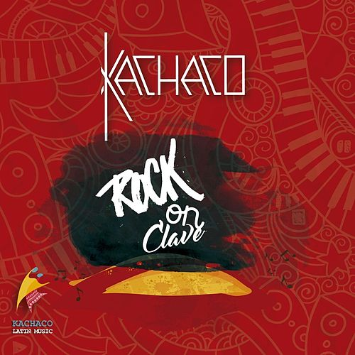 Rock on Clave by Kachaco