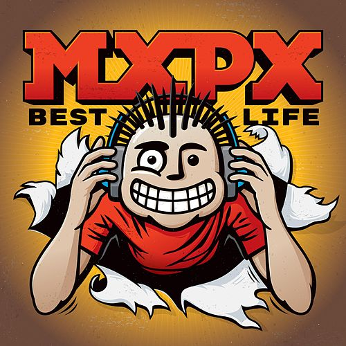 Best Life by MxPx