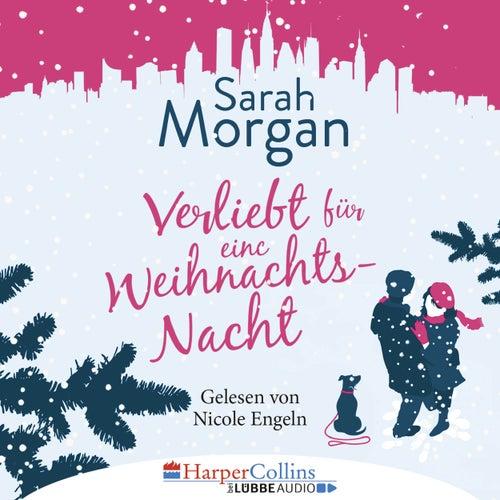 Verliebt für eine Weihnachtsnacht (Ungekürzt) von Sarah Morgan