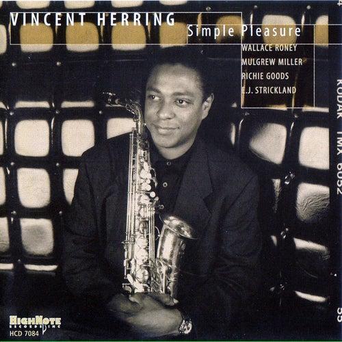 Simple Pleasure von Vincent Herring
