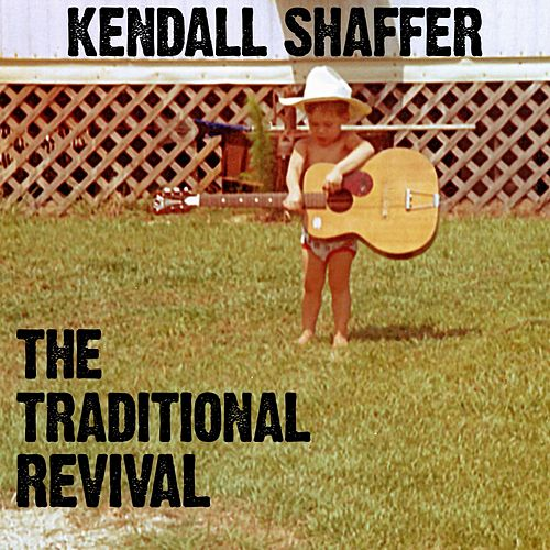 The Traditional Revival by Kendall Shaffer