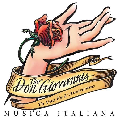 Tu Vuo Fa L'Americano de The Don Giovannis