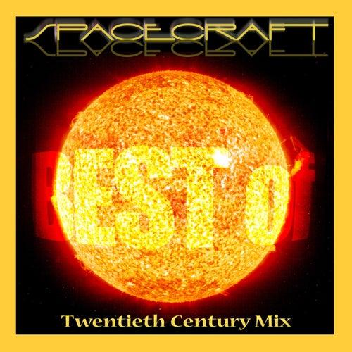 Twentieth Century Mix by SPACECRAFT
