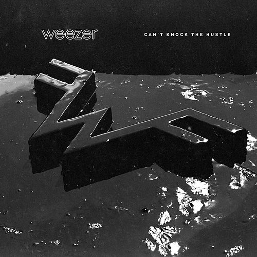 Can't Knock The Hustle de Weezer