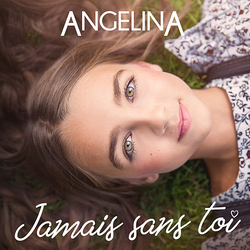 Jamais sans toi by Angelina