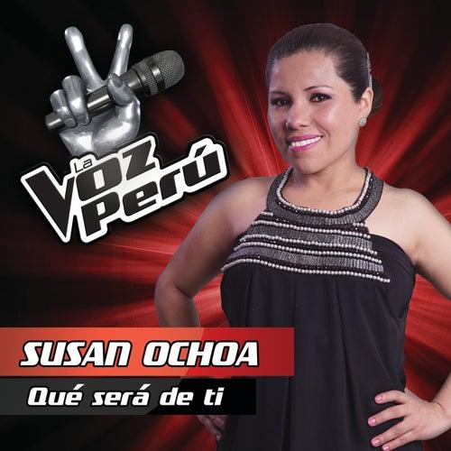 Que Sera De Ti von Susan Ochoa