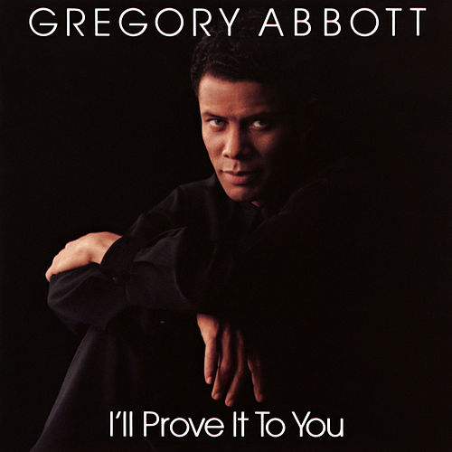 I'll Prove It to You de Gregory Abbott