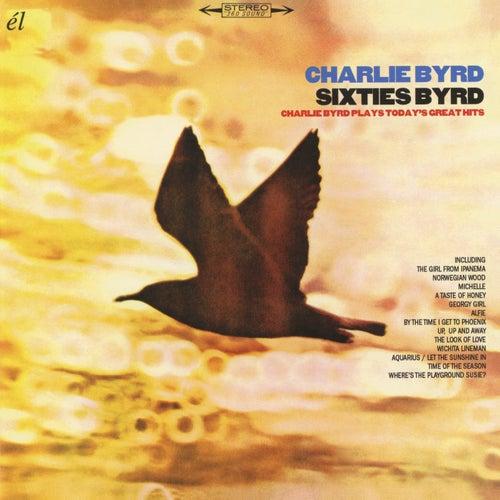 Sixties Byrd de Charlie Byrd