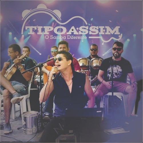 O Samba Diferente (Ao Vivo) by Tipo Assim