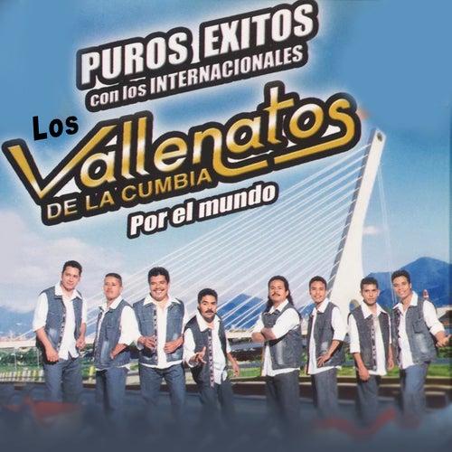 Puros Éxitos Con los Internacionales Vallenatos de la Cumbia por el Mundo by Los Vallenatos De La Cumbia
