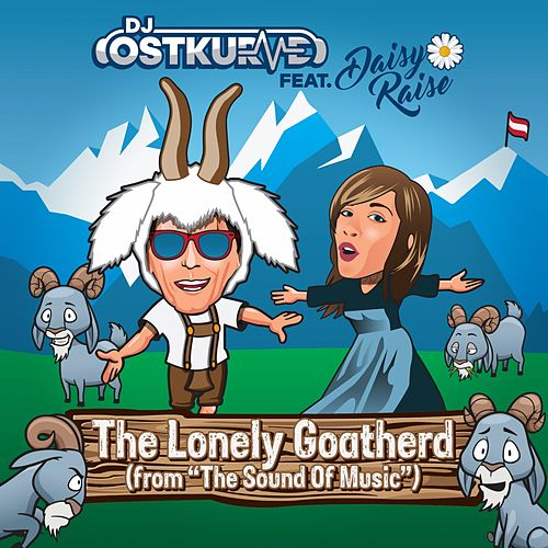 The Lonely Goatherd (From The Sound of Music) by DJ Ostkurve