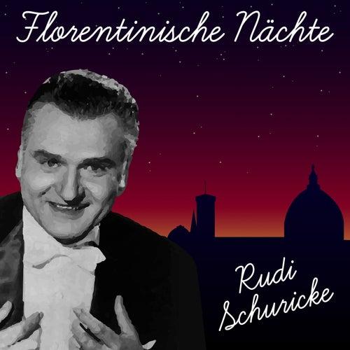 Florentinische Nächte de Rudi Schuricke