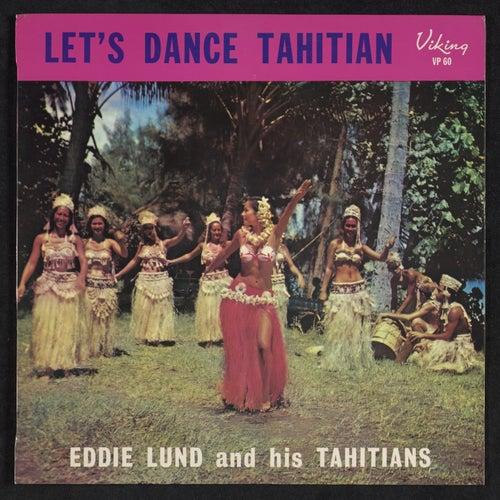 Let's Dance Tahitian by Eddie Lund