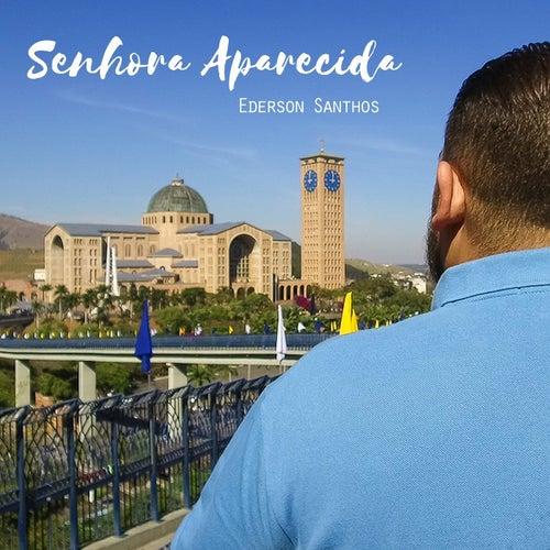 Senhora Aparecida (Ao Vivo) von Ederson Santhos