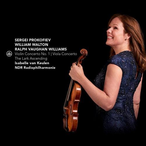 Prokofiev: Violin Concerto No. 1 - Walton: Viola Concerto - Vaughan Williams: The Lark Ascending by Isabelle van Keulen