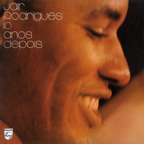 Jair Rodrigues 10 Anos Depois by Jair Rodrigues