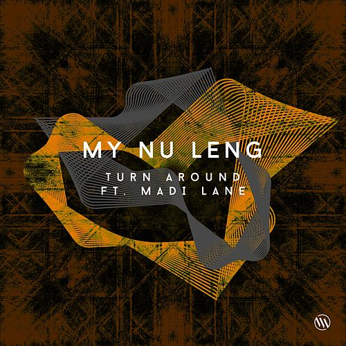 Turn Around van My Nu Leng