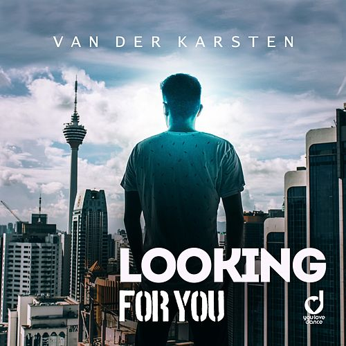 Looking for You by Van Der Karsten