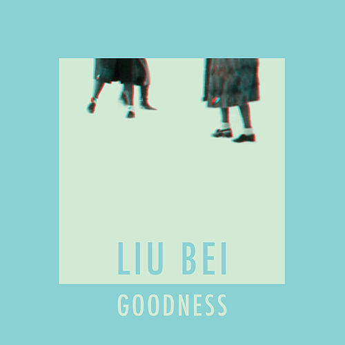 Goodness by Liu Bei