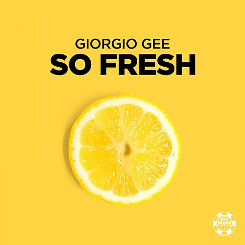 So Fresh by Giorgio Gee