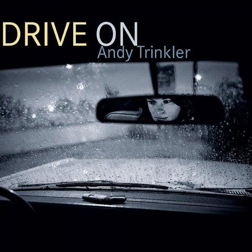 Drive On von Andy Trinkler