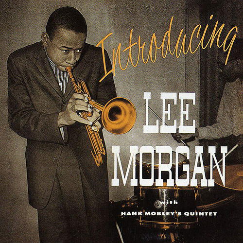 Introducing Lee Morgan by Lee Morgan
