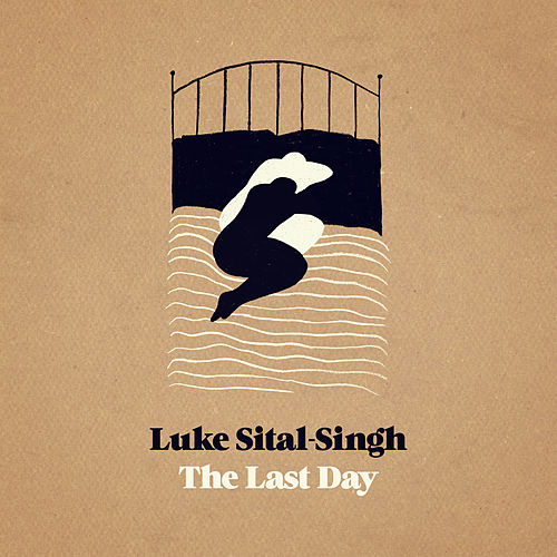 The Last Day by Luke Sital-Singh