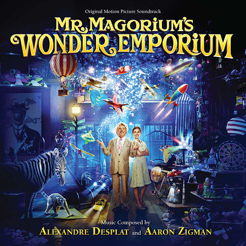 Mr. Magorium's Wonder Emporium (Original Motion Picture Soundtrack) by Alexandre Desplat