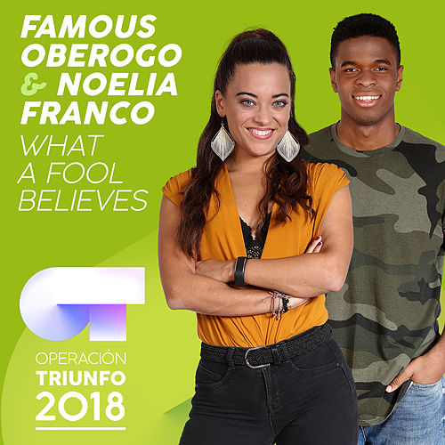 What A Fool Believes (Operación Triunfo 2018) von Famous Oberogo