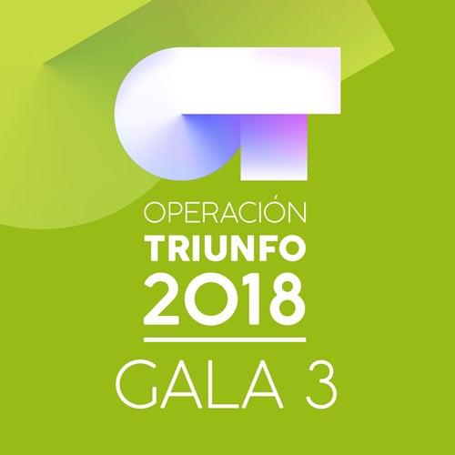 OT Gala 3 (Operación Triunfo 2018) de Various Artists