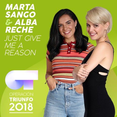Just Give Me A Reason (Operación Triunfo 2018) von Marta Sango