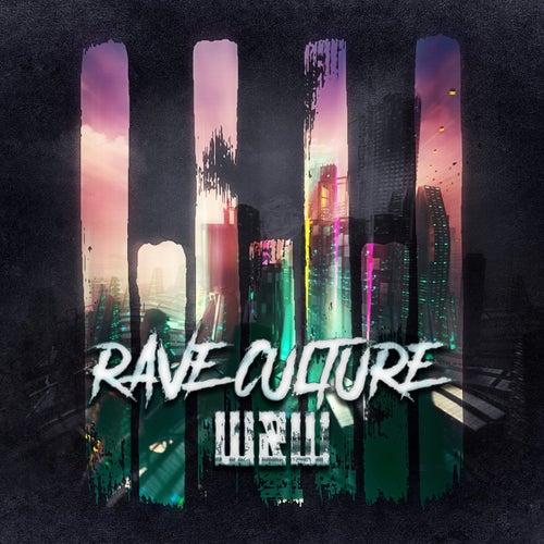 Rave Culture von W&W