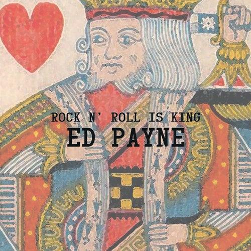 Rock N' Roll Is King von Ed Payne