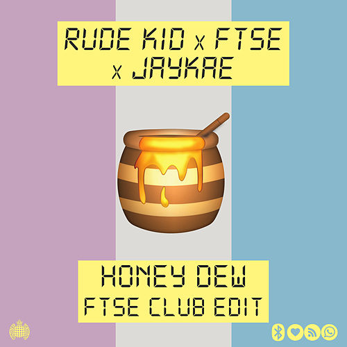 Honey Dew (FTSE Club Edit) de Rude Kid