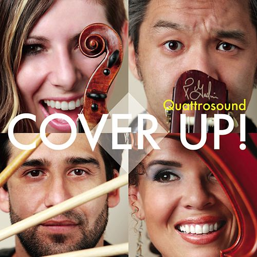 Cover Up by Quattrosound