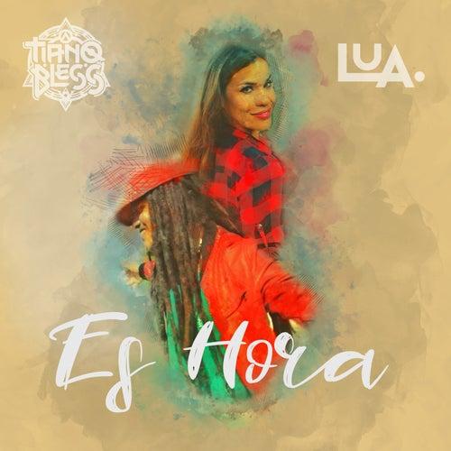 Es Hora by Lua de Morais