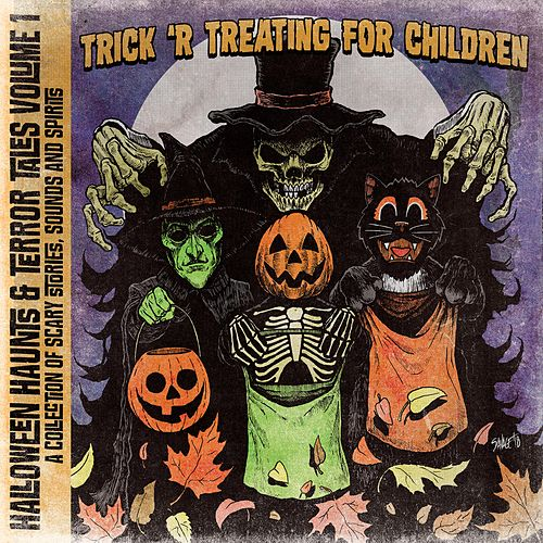 Halloween Haunts & Terror Tales, Vol.1: Trick 'R Treating for Children by J C Greening