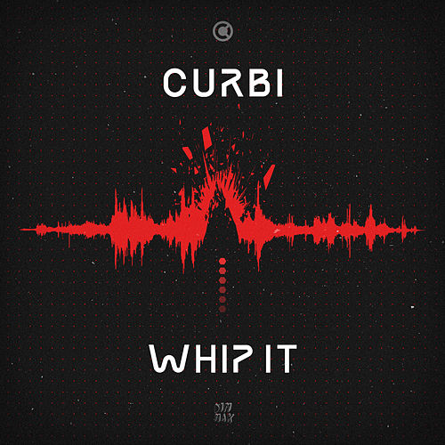 Whip It von Curbi