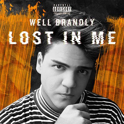 Lost In Me de Well Brandly