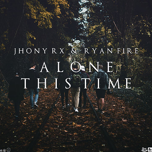 Alone This Time de Jhony Rx
