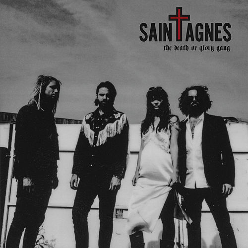 The Death or Glory Gang by Saint Agnes