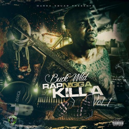 Rap Nigga Killa, Vol. 1 von Buckwild