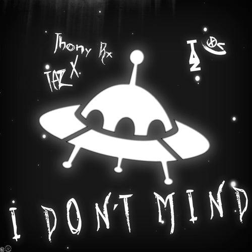 I Don't Mind de Jhony Rx
