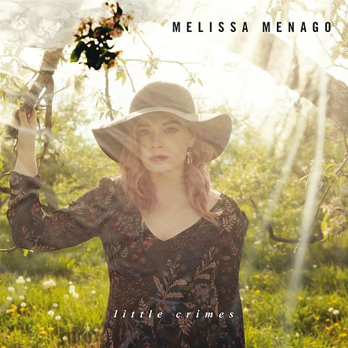 Little Crimes by Melissa Menago