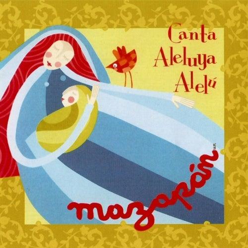 Canta Aleluya Alelú de Mazapán